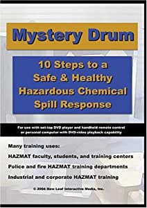 Mystery Drum: Hazardous Chemical Spill Response