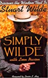Simply Wilde, Stuart Wilde and Leon Nacson, 1561706205