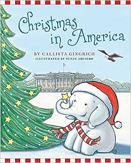 Christmas In America Book.Christmas In America 5 Ellis The Elephant Callista