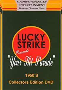 Lucky Strike Presents: Your Hit Parade 1950s Collectors Edition