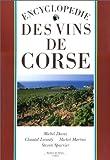 Encyclopédie des vins de Corse (French Edition)