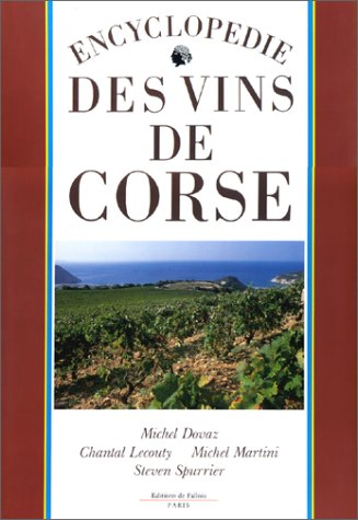 Encyclopédie des vins de Corse (French Edition) by Editions de Fallois