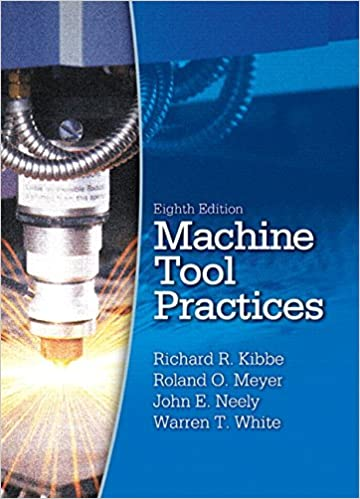 Machine tool practices 8th edition richard r kibbe john e machine tool practices 8th edition 8th edition fandeluxe Image collections
