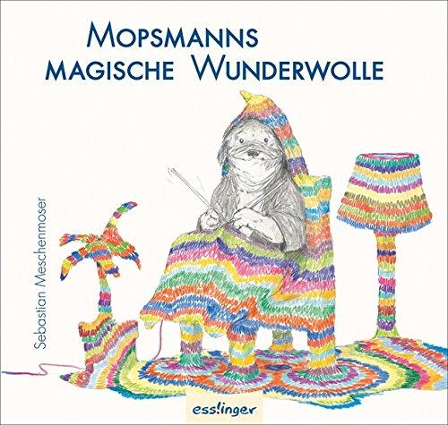 Mopsmanns magische Wunderwolle