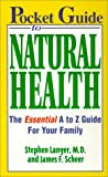 Pocket Guide to Natural Health, Stephen E. Langer and James F. Scheer, 1575666146