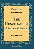 Image of The Hunchback of Notre-Dame (Classic Reprint)