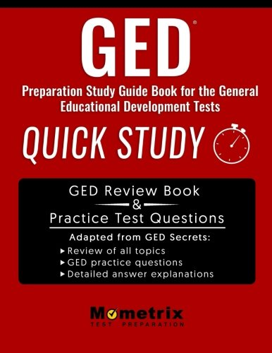 GED Preparation Study Guide Book: Quick Study for the General Education Development Tests