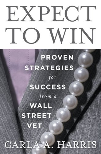 Expect to Win: Proven Strategies for Success from a Wall Street Vet