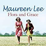 Flora and Grace | Maureen Lee