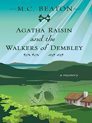 book cover of Agatha Raisin and the Walkers of Dembley