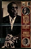 With Head and Heart : The Story of Howard Thurman, Thurman, Howard, 0151421641