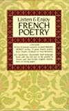 Listen and Enjoy French Poetry, Listen and Enjoy Staff and Dover Staff, 0486999270