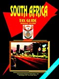 South Africa Tax Guide (Volume 2 - Perso, Usa Ibp, 0739791915