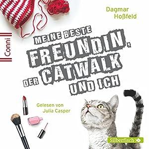 Meine beste Freundin, der Catwalk und ich (Conni 15, 3) Hörbuch