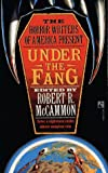 Under the Fang (The Horror Writers of America Present)