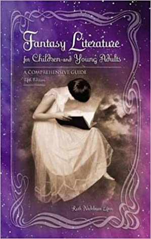 Fantasy Literature for Children and Young Adults: A