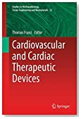 Cardiovascular and Cardiac Therapeutic Devices (Studies in Mechanobiology, Tissue Engineering and Biomaterials)