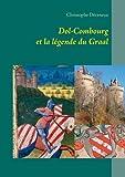 Dol-Combourg et la légende du Graal