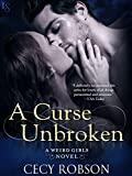 img - for A Curse Unbroken: A Weird Girls Novel book / textbook / text book