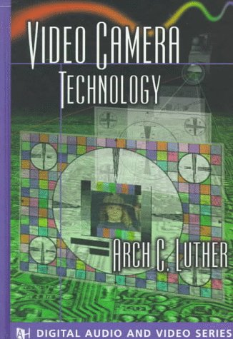 Video Camera Technology (The Artech House Audiovisual Library) by Brand: Artech House