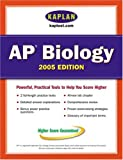 Kaplan AP Biology 2005, Kaplan Publishing Staff, 074326052X