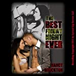 The Best Friday Night Ever: A MILF Gangbang Erotica Story (First Gangbang) | Nancy Brockton