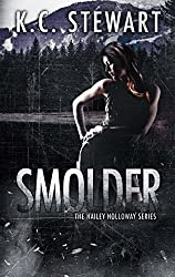 Smolder (Hailey Holloway Series Book 4)
