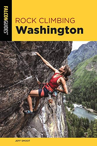 Rock Climbing Washington (State Rock Climbing Series)