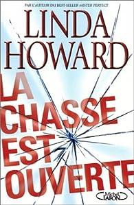 La Chasse est ouverte par Linda Howard