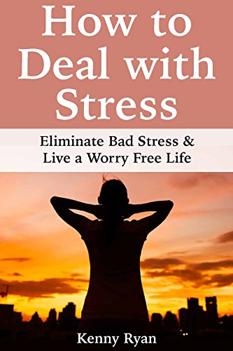 How Deal Stress Eliminate Worry ebook product image
