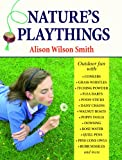 Nature's Playthings, Alison Wilson Smith, 1906122008