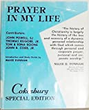 img - for Prayer in My Life (Cokesbury Special Edition) book / textbook / text book