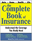 The Complete Book of Insurance, Richard Wm. Zevnik, 1572483830