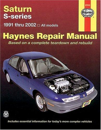 2002 Series (Saturn S-Series: 1991 Thru 2002- All Models (Haynes Repair Manual))