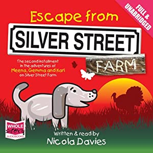 Escape From Silver Street Farm Audiobook
