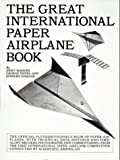img - for The Great International Paper Airplane Book book / textbook / text book