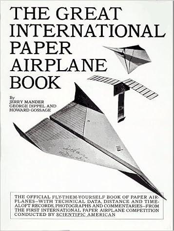 Super The Great International Paper Airplane Book Jerry Mander George Wiring Digital Resources Kookcompassionincorg