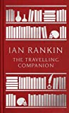 The Travelling Companion: For as Long as it Takes to Get There