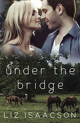 Under the Bridge (Gold Valley Romance Book 6) cover
