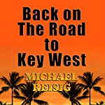 Back on the Road to Key West | Michael Reisig