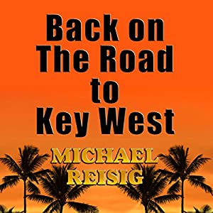 Back on the Road to Key West Audiobook