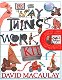 The Way Things Work Kit, David MacAulay, 078946506X