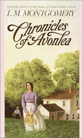 """Chronicles of Avonlea (Children's continuous series)"" av L.M. Montgomery"