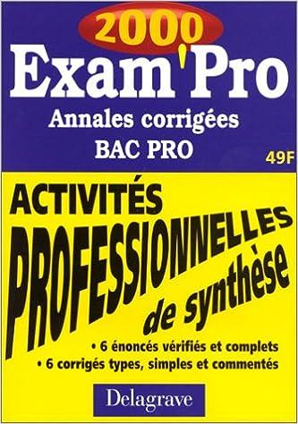En ligne Annales - Sujets corrigés. Bac professionnel : Comptabilité pdf