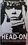 "Front cover for the book Head-on: Memories of the Liverpool Punk Scene and the Story of the ""Teardrop Explodes"", 1976-82 by Julian Cope"