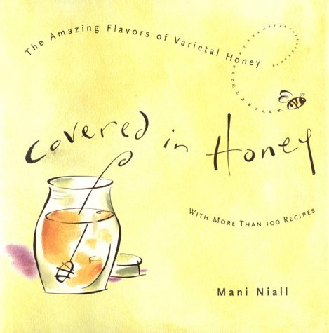 Download Covered in Honey: The Amazing Flavors of Varietal Honey pdf epub