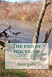 The End of Hours, louis gallo, 1451528604