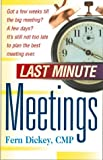 Last Minute Meetings