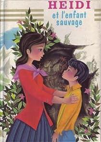 Heidi et l'enfant sauvage par Kristink