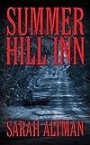 Summer Hill lnn by Sarah Altman (2015-07-15)